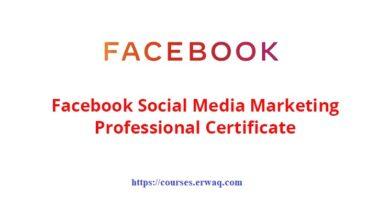Facebook Social Media Marketing Professional Certificate