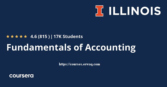 Fundamentals of Accounting Specialization by University of Illinois